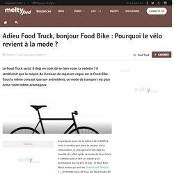 Adieu Food Truck, bonjour Food Bike : Pourquoi le vélo revient à la mode
