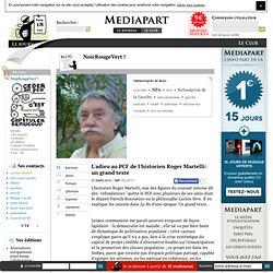 L'adieu au PCF de l'historien Roger Martelli: un grand texte