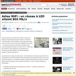 Adieu WiFi : un réseau à LED atteint 800 Mb/s