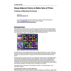 Swap Adjacent Gems to Make Sets of Three: A History of Matching Tile Games