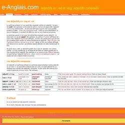 Adjectifs en -ed et -ing; adjectifs composés - compound adjectives