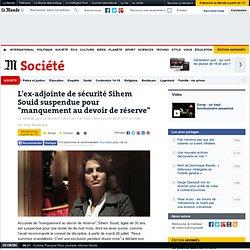 """L'ex-adjointe de sécurité Sihem Souid suspendue pour """"manquement au devoir de réserve"""""""