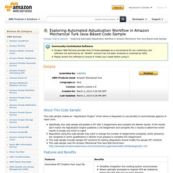 Exploring Automated Adjudication Workflow in Amazon Mechanical Turk Java-Based Code Sample : Sample Code & Libraries