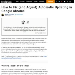How to Fix (and Adjust) Automatic Updating in Google Chrome