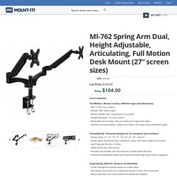 "MI-762 Spring Arm Dual, Height Adjustable, Articulating, Full Motion Desk Mount (27"" screen sizes)"