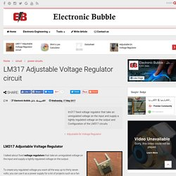 LM317 Adjustable Voltage Regulator circuit