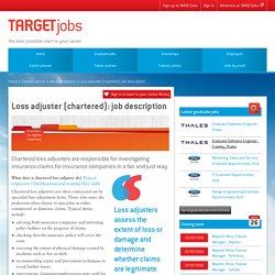Loss adjuster (chartered): job description
