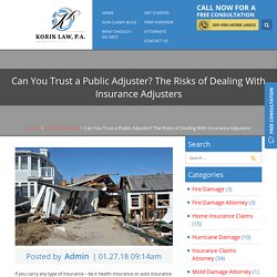 Can You Trust a Public Adjuster? The Risks of Dealing With Insurance Adjusters