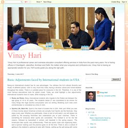 Vinay Hari: Basic Adjustments faced by International students in USA
