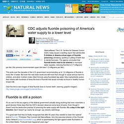 CDC adjusts fluoride poisoning of America's water supply to a lower level