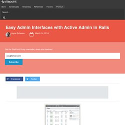 Easy Admin Interfaces with Active Admin in Rails