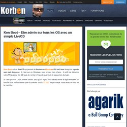 Kon Boot – Etre admin sur tous les OS avec un simple LiveCD