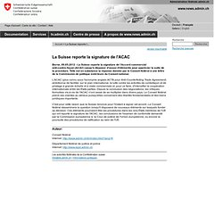 La Suisse reporte la signature de l'ACAC