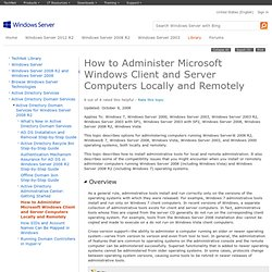 How to Administer Microsoft Windows Client and Server Computers Locally and Remotely