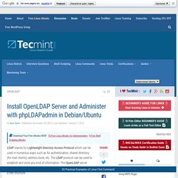 Install OpenLDAP Server and Administer with phpLDAPadmin in Debian/Ubuntu