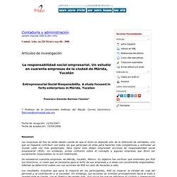 Contaduría y administración - La responsabilidad social empresarial: Un estudio en cuarenta empresas de la ciudad de Mérida, Yucatán