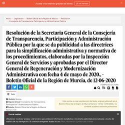 Resolución de la Secretaria General de la Consejería de Transparencia, Participación y Administración Pública por la que se da publicidad a las directrices para la simplificación administrativa y normativa de los procedimientos, elaboradas por la Inspecci