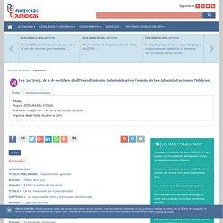 Ley 39/2015, de 1 de octubre, del Procedimiento Administrativo Común de las Administraciones Públicas.