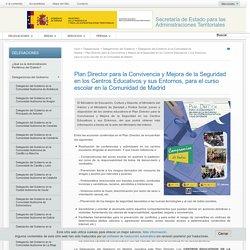 Plan Director para la Convivencia y Mejora de la Seguridad en los Centros Educativos y sus Entornos, para el curso escolar en la Comunidad de Madrid