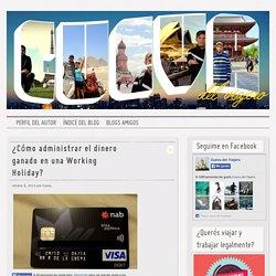 Cueva del Viajero ¿Cómo administrar el dinero ganado en una Working Holiday?