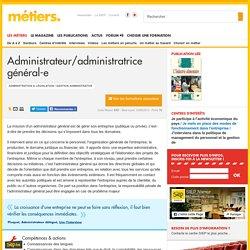 Administrateur/administratrice général-e - Métiers.be