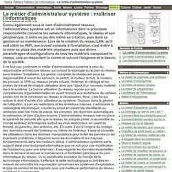 Le métier d'administrateur système : maîtriser l'informatique
