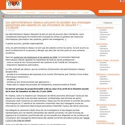 Les administrateurs réseaux peuvent-ils accéder aux messages personnels des salariés en cas d'incident de sécurité ? – 27/08/09
