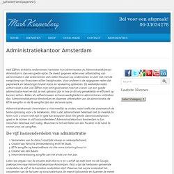 Administratiekantoor amsterdam – Administratie Voor Beginners