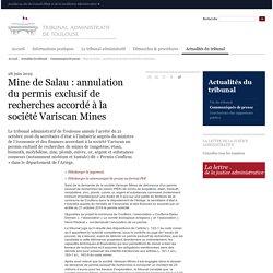 Tribunal administratif de Toulouse : Mine de Salau : annulation du permis exclusif de recherches accordé à la société Variscan Mines