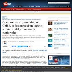 Open source express: studio Ghibli, code source d'un logiciel administratif, cours sur la conformité - ZDNet
