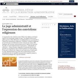 Le juge administratif et l'expression des convictions religieuses