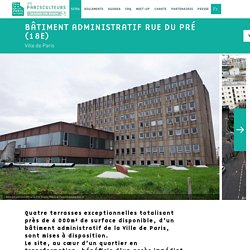 Bâtiment administratif rue du Pré (18e)