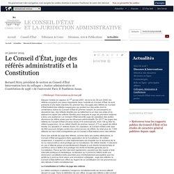 Le Conseil d'État, juge des référés administratifs et la Constitution