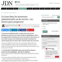 Le Lean dans les processus administratifs ou de service: six leviers pour progresser