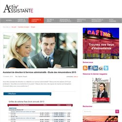 Activ Assistante > Assistant de direction & Services administratifs - Etude des rémunérations 2015