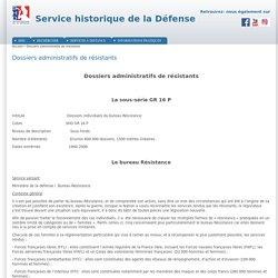 Dossiers administratifs de résistants