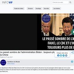 Le passé sombre de l'administration Biden : toujours plus de liens avec la Chine - Carrefours du Monde