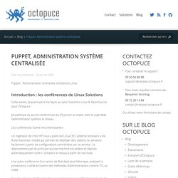 Puppet, Administration système centralisée