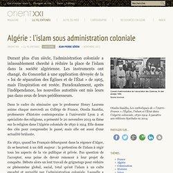 Algérie : l'islam sous administration coloniale