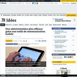 Une administration plus efficace grâce aux outils de communication mobile