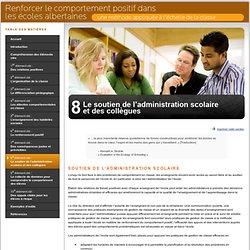 8e élément clé : Le soutien de l'administration scolaire et des collègues