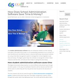 How Does School Administration Software Save Time & Money? - blog.cyberisol.com