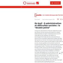 """E-administration et difficultés sociales : la """"double peine"""""""