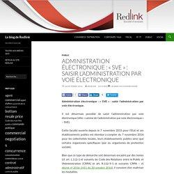 [Article blog avocat] Administration électronique : « SVE » : saisir l'administration par voie électronique