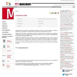 Atelier du Livre-Musée Royal de Mariemont-Administration Générale de la Culture-Fédération Wallonie-Bruxelles