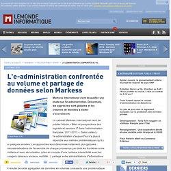 2012 : L'e-administration confrontée au volume et partage de données selon Markess