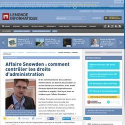 Affaire Snowden : comment contrôler les droits d'administration