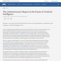 The Administration's Report on the Future of Artificial Intelligence