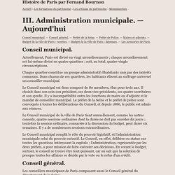 Administration municipale. — Aujourd'hui - Histoire de Paris