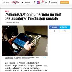(20+) L'administration numérique ne doit pas accélérer l'exclusion sociale